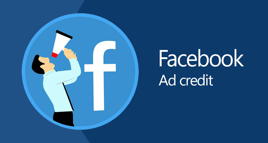 Facebook Ad Credit – Brief Overview - Prasun Shakya